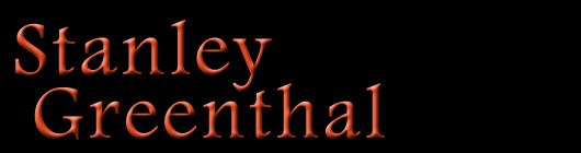 Stanley Greenthal's Official Web Site